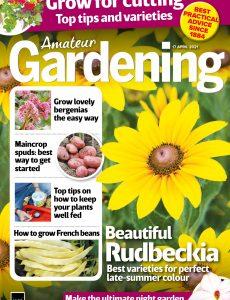 Amateur Gardening – 17 April 2021
