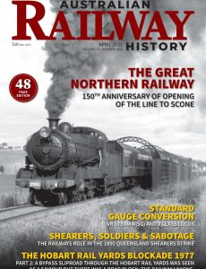 Australian Railway History – Issue 1002 – April 2021