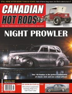 Canadian Hot Rods – June-July 2021