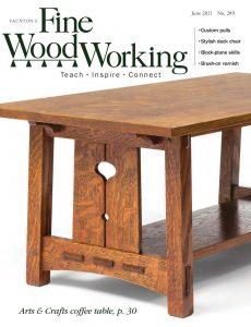 Fine Woodworking – June 2021