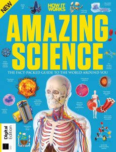 How It Works Book of Amazing Science – 4th Edition, 2021