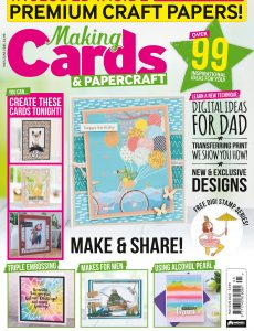 Making Cards & PaperCraft – May-June 2021