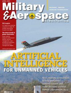 Military & Aerospace Electronics – April 2021