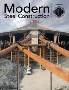 Modern Steel Construction – April 2021