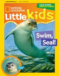 National Geographic Little Kids – May 2021