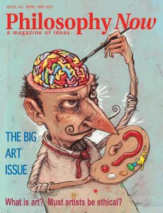 Philosophy Now – April-May 2021