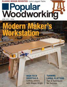 Popular Woodworking – June 2021