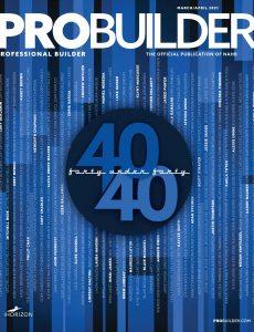 Professional Builder – March-April 2021
