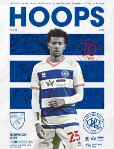 QPR Official Programmes – vs Norwich City – 23 April 2021