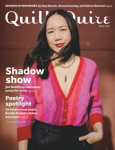 Quill & Quire – April 2021