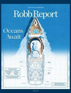 Robb Report USA – April 2021