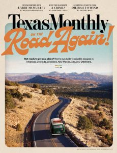 Texas Monthly – May 2021