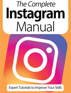 The Complete Instagram Manual – 9th Edition, 2021