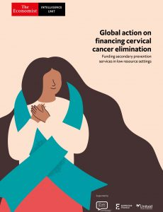 The Economist (Intelligence Unit) – Global action on financing cervical cancer elimination (2021)