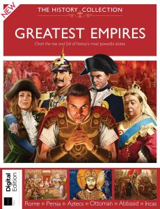 The History Collection Greatest Empires – Issue 44, 2021