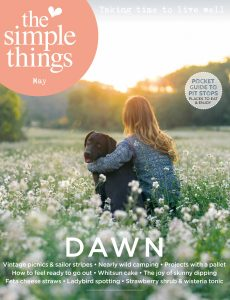The Simple Things – May 2021