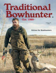 Traditional Bowhunter – April-May 2021