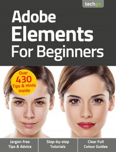 Adobe Elements For Beginners – 6th Edition, 2021