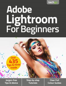Adobe Lightroom For Beginners – 6th Edition 2021