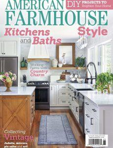 American Farmhouse Style – June-July 2021