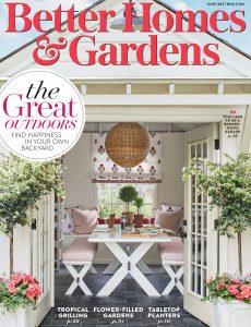 Better Homes & Gardens USA – June 2021