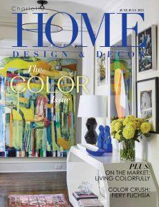 Charlotte Home Design & Decor – June-July 2021