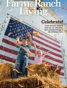Farm & Ranch Living – June-July 2021