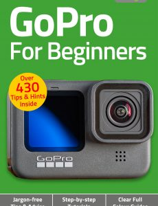GoPro For Beginners – 6th Edition, 2021