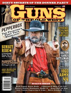 Guns of the Old West – Summer 2021