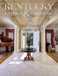 Kentucky Homes & Gardens – May-June 2021