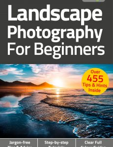 Landscape Photography For Beginners – 6th Edition 2021