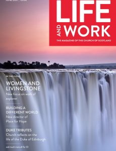 Life and Work – June 2021