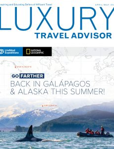 Luxury Travel Advisor – April-May 2021