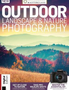 Outdoor Landscape & Nature Photography – Issue 117, 2021