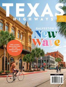 Texas Highways – June 2021