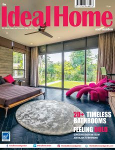 The Ideal Home and Garden – May 2021