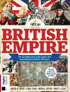 All About History Book of the British Empire – 6th Edition, 2021