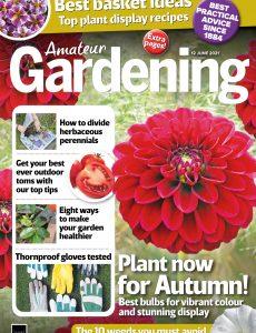 Amateur Gardening – 12 June 2021