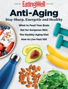 EatingWell Anti-Aging – Special Edition 2021