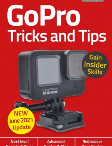 GoPro, Tricks And Tips – 6th Edition 2021