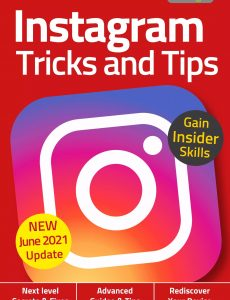 Instagram Tricks And Tips – 6th Edition, 2021