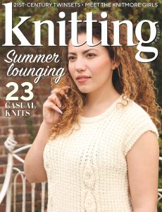 Knitting – Issue 219 – June 2021