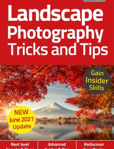 Landscape Photography, Tricks And Tips – 6th Edition 2021