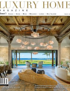 Luxury Home Magazine Hawaii – Issue 16 3 2021