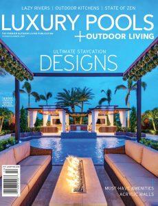 Luxury Pools Magazine – Spring-Summer 2021