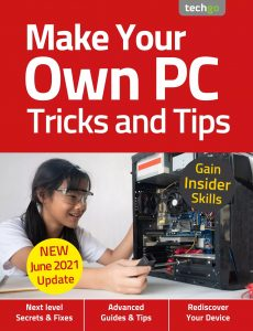 Make Your Own PC Tricks and Tips – 6th Edition 2021
