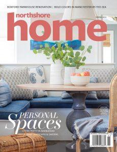 Northshore Home Magazine – Spring 2021