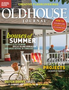 Old House Journal – July 2021