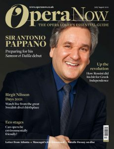 Opera Now – July-August 2021