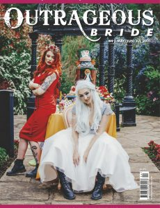 Outrageous Bride – May-June-July 2021